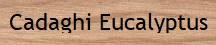 Cadaghi wood